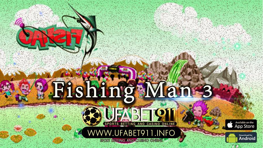 Fishing Man 3